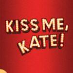 《吻我,凯特》(Kiss Me Kate)