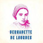 《圣女伯尔纳德》(Bernavdette de Lourdes)